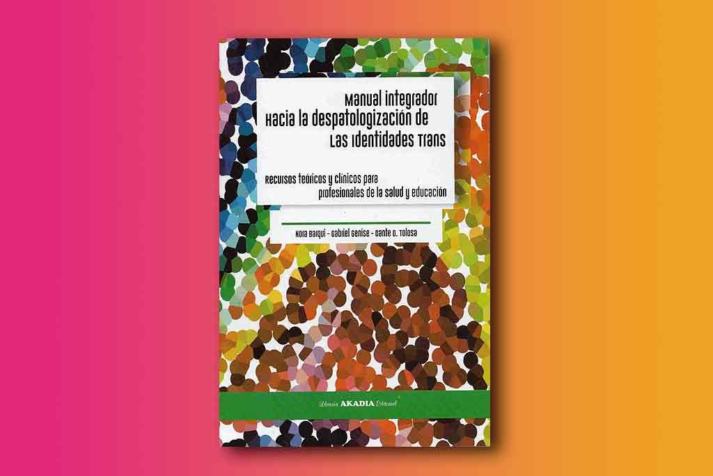 Manual Integrador Hacia Despatologización Identidades Trans